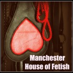 Manchester House of fetish